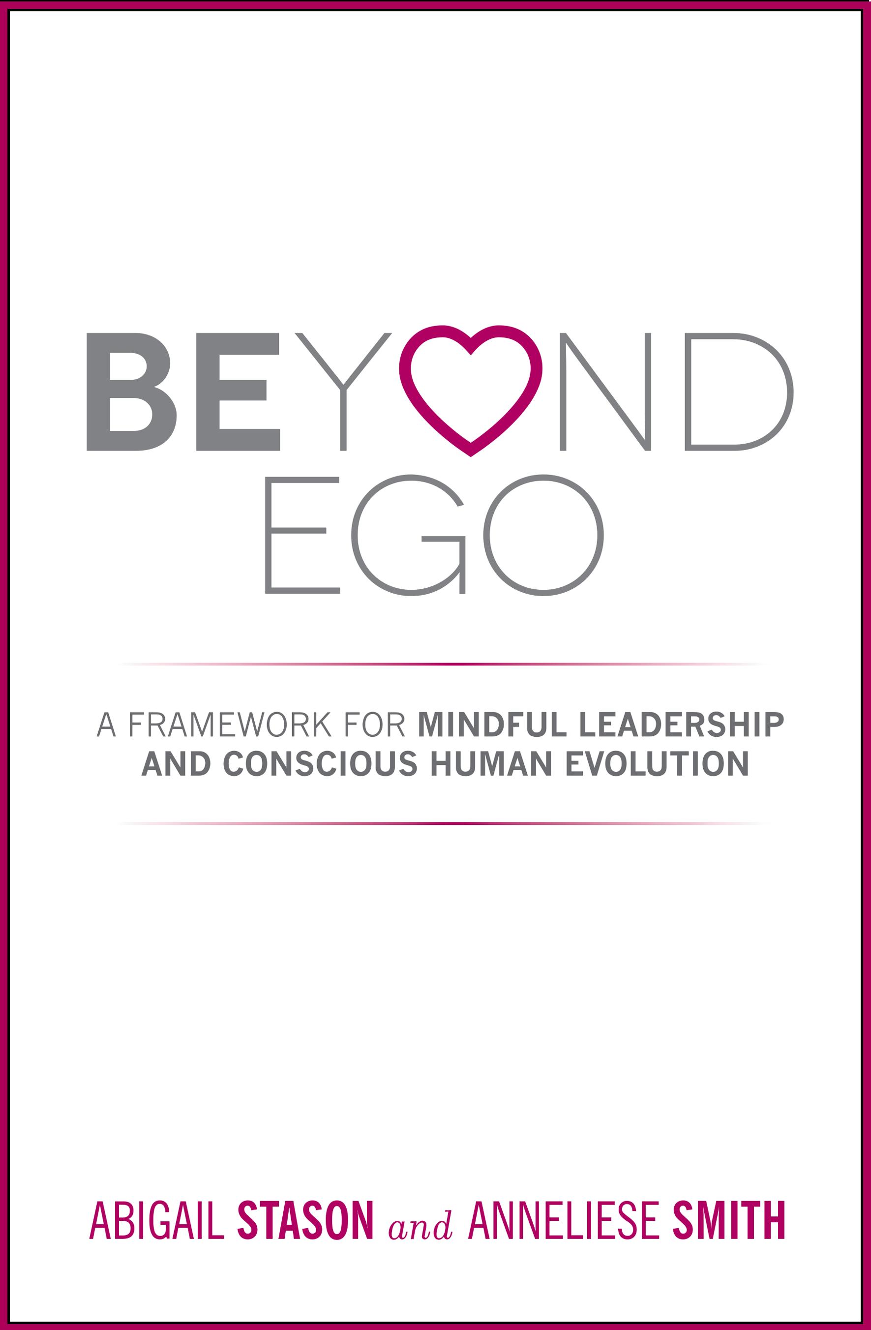 Beyond Ego