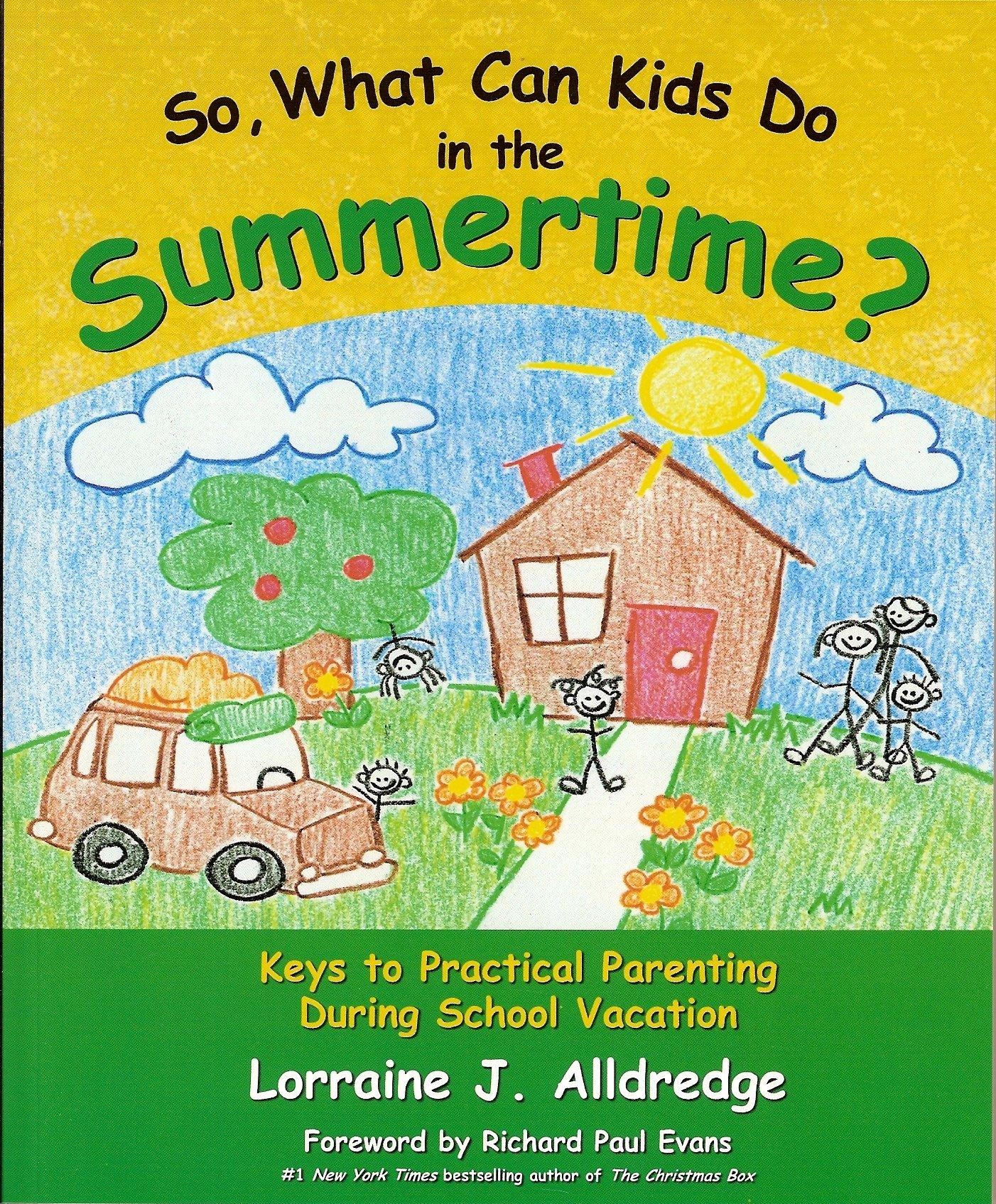 So, What Do Kids Do in the Summertime