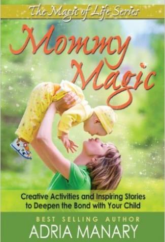 Mommy Magic