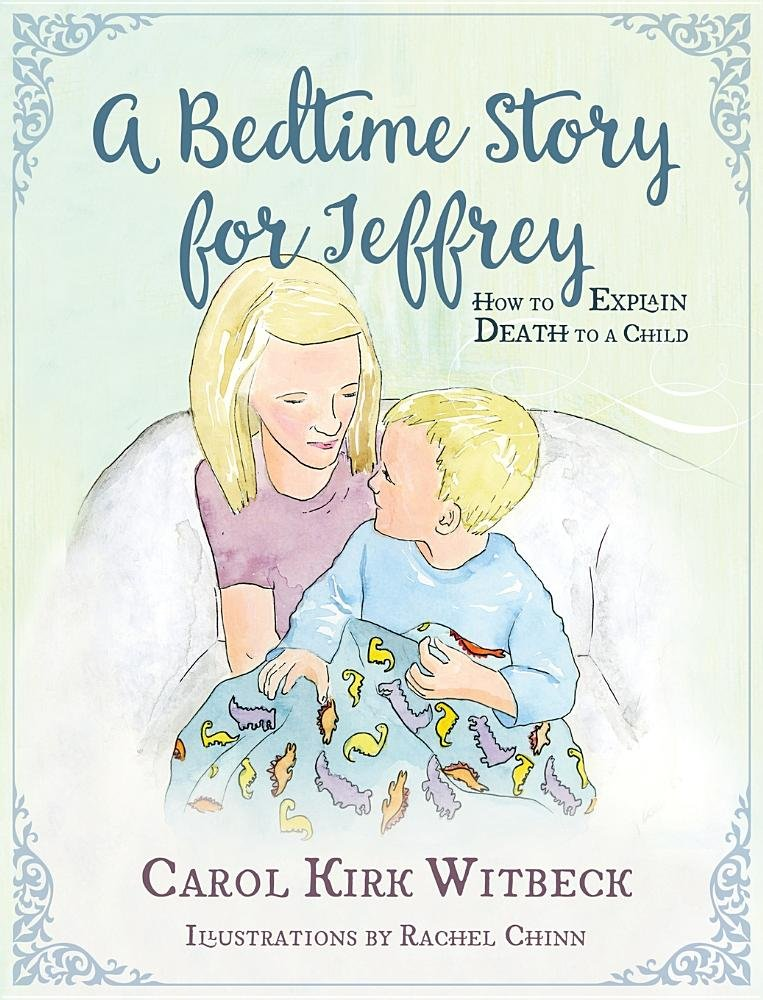 A Bedtime Story for Jeffrey